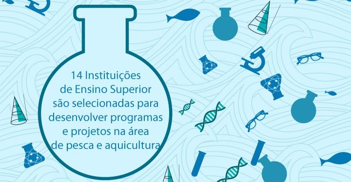 14 Instituições de Ensino Superior são selecionadas para desenvolver programas e projetos na área de pesca e aquicultura